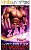 Zar: Science Fiction Alien Abduction Romance (Alien Raiders' Brides Book 1)