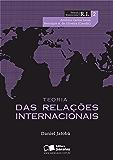 TEORIA DAS RELAÇÕES INTERNACIONAIS - Vol. 2