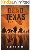 Dead Texas:  Day Zero