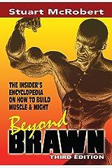 Beyond Brawn, 3rd Ed Kindle Edition