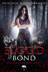 Blood Bond (Dirty Blood series Book 3) Kindle Edition