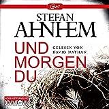 Und morgen du: 2 CDs (Ein Fabian-Risk-Krimi, Band 1)