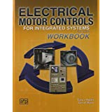 Electrical Motor Controls for Integrated Systems Workbook