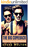 The Big Comeback (Collins Avenue Confidential Book 7)