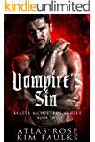 Vampire's Sin (Mafia Monsters Series Book 2)