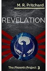 Revelation (The Phoenix Project Book 3) Kindle Edition