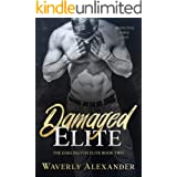 Damaged Elite: A Friends to Lovers Angsty College Romance (The Darlington Elite Duet Book 2)
