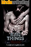 Bad Things (English Edition)