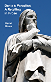 Dante's Paradise: A Retelling in Prose