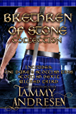 Brethren of Stone: Books 1-3