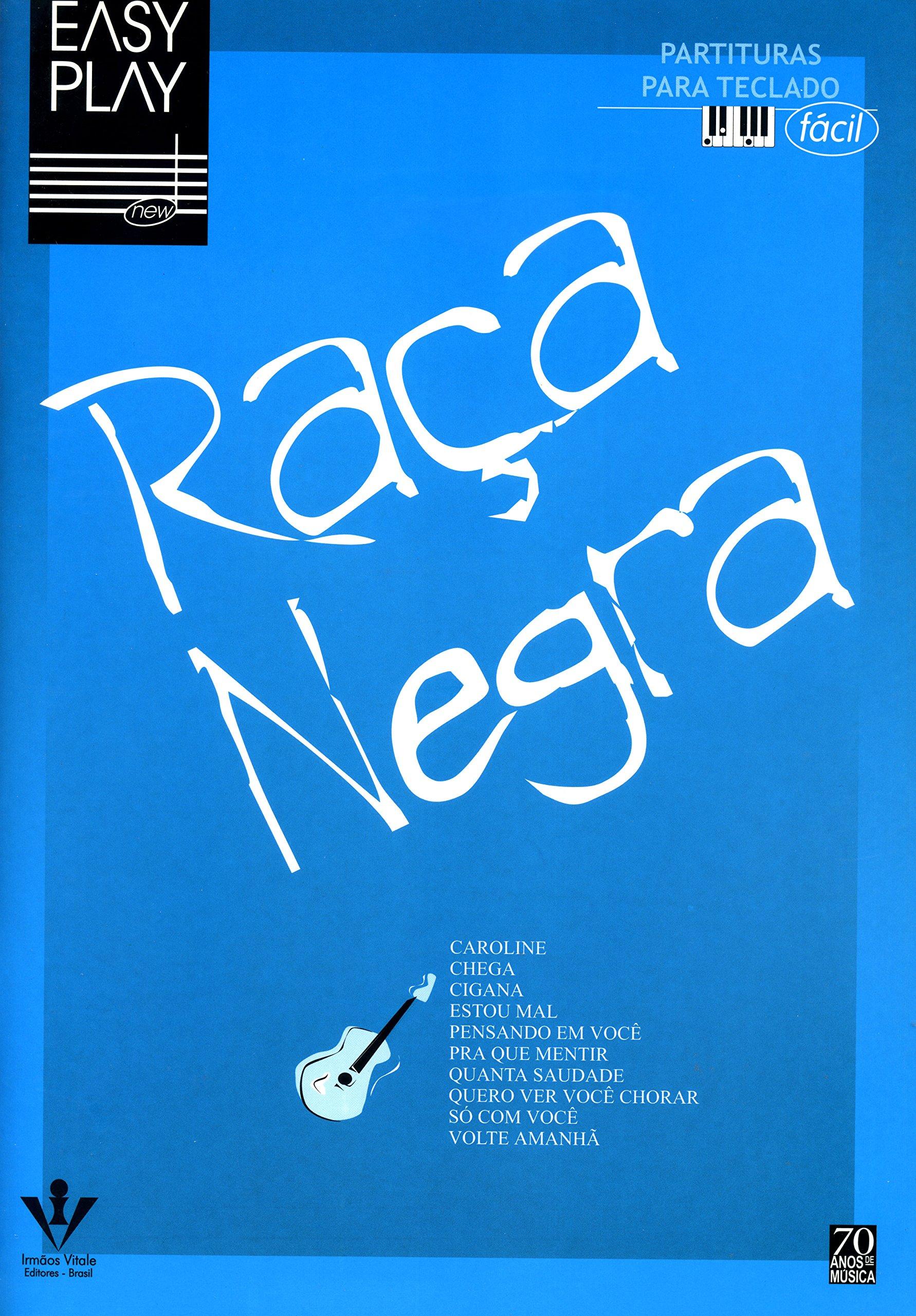 Easy Play. Raça Negra (Portuguese Brazilian) Paperback – 1996