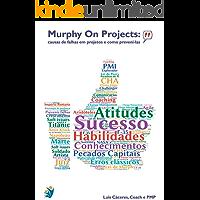 Murphy On Projects: Causas de falhas nos projetos e como preveni-las