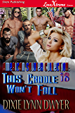The American Soldier Collection 18: This Cradle Won't Fall (Siren Publishing LoveXtreme Forever)