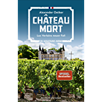 Chateau Mort: Luc Verlains neuer Fall. Ein Aquitaine-Krimi (Luc Verlain ermittelt 2)