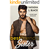 His Best Friend's Sister: A Secret Baby Romance (Anderson Brothers)