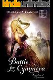 Battle for Cymmera (Kingdom of Cymmera Trilogy Book 3)