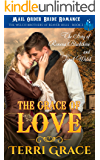 The Grace of Love - The Story of Rowena Blackthorn and Jonah Welch: Mail Order Bride Romance (The Welch Brothers of Beaver Hills Book 2)