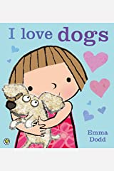 I Love Dogs! Kindle Edition
