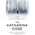 The Katharina Code: You loved Wallander, now meet Wisting. (The Cold Case Quartet Book 1)