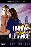 Unholy Alliance: A Donahue Cousins Novel