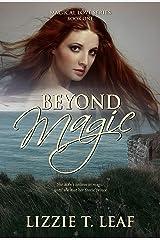 Beyond Magic (Magical Love Book 1) Kindle Edition