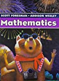 Scott Foresman Addison Wesley Math 2005 Student Edition Single Volume Grade 3
