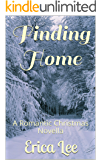 Finding Home: A Romantic Christmas Novella