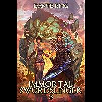 Immortal Swordslinger 3 (English Edition)
