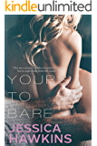 Yours to Bare (Slip of the Tongue Book 3)