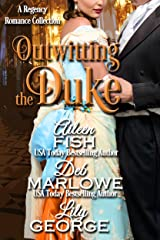 Outwitting the Duke (When the Duke Comes to Town Book 3) Kindle Edition