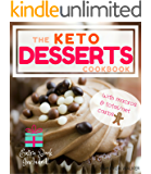 KETO DESSERTS: KETO DESSERT RECIPES COOKBOOK, KETO SLOW COOKER COOKBOOK