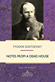 Notes from a Dead House (Food For Thought)
