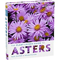 Plant Lover's Guide to Asters (Plant Lover's Guides)