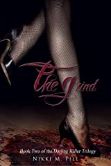 The Grind (The Darling Killer Trilogy Book 2) Kindle Edition