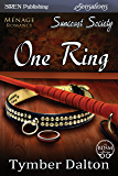 One Ring [Suncoast Society] (Siren Publishing Sensations)
