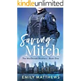 Saving Mitch: Book 1 of 5: The MacDonald Brothers