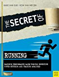 The Secret of Running (Meyer & Meyer Premium) (English Edition)