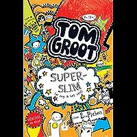 Superslim (Tom Groot Book 4)