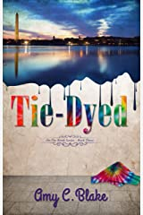 Tie-Dyed (On the Brink Book 3) Kindle Edition