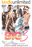 BIG 3: A REVERSE HAREM STEPBROTHER ROMANCE (MULTIPLE LOVE Book 1)