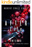 AFTER Life: INFERNO (The NEXT Apocalypse Book 1)
