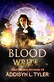 Blood Write: An Urban Fantasy Mystery (Driftwood Mystery Book 4)