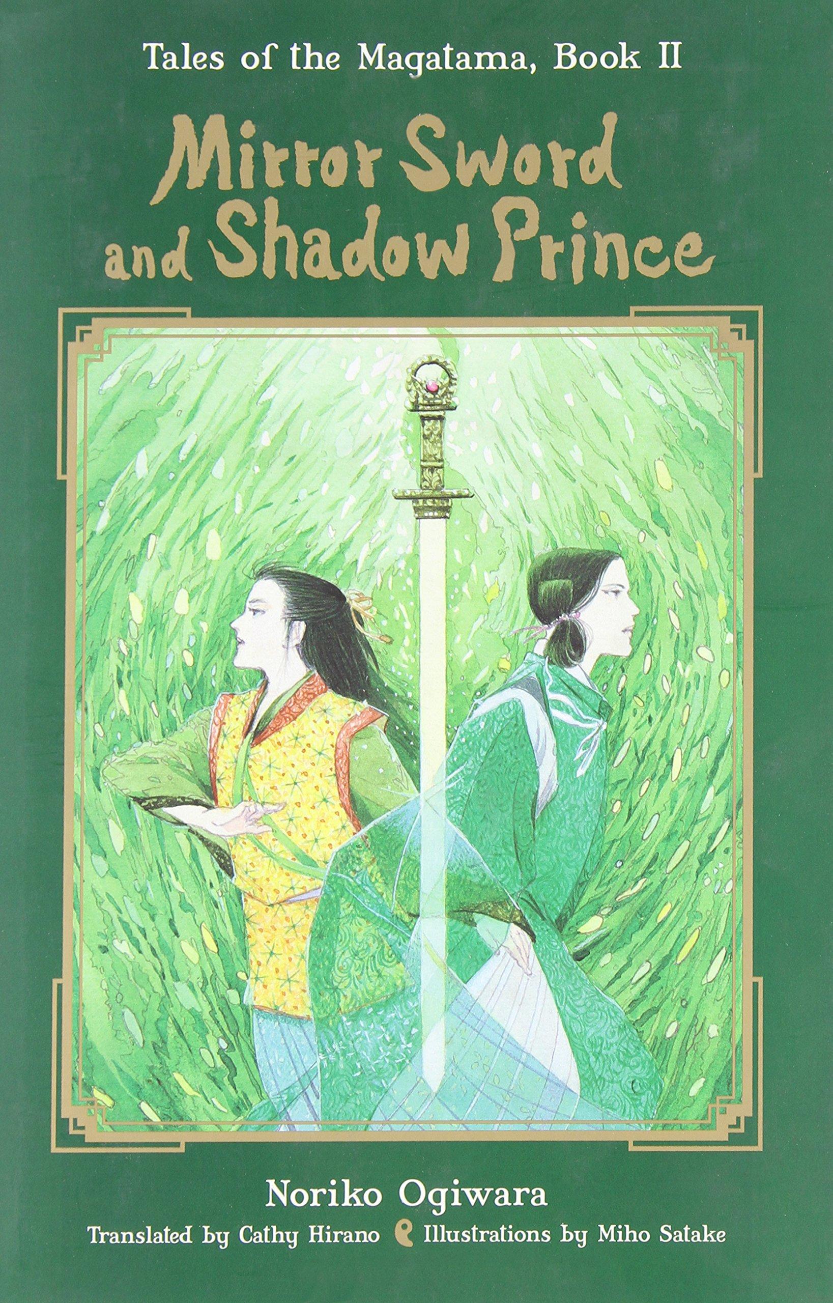 Mirror Sword and Shadow Prince (Novel) (Tales of the Magatama)