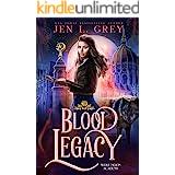 Blood Legacy (Wolf Moon Academy Book 2)