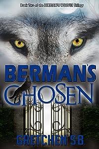 Berman's Chosen (Berman's Wolves Trilogy Book 2)