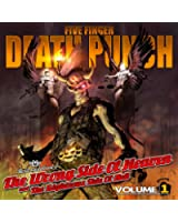 The Wrong Side Of Heaven And The Righteous Side Of Hell, Volume 1