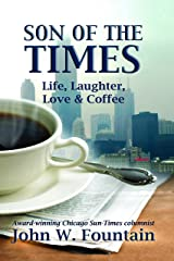 Son of The Times: Life, Laughter, Love & Coffee Paperback