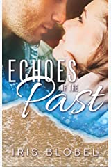 Echoes of the Past - A Small Town Romance Kindle Edition