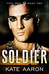 The Soldier (Free Men Book 2) Kindle Edition