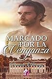 Marcado por la venganza (Romantic Ediciones)